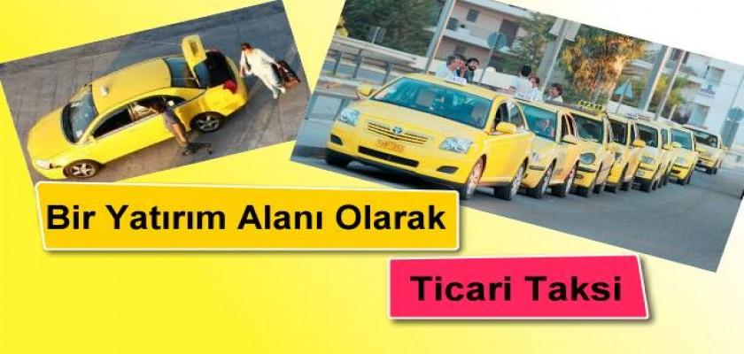 Bir Yatırım Alanı Olarak Ticari Taksi